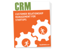 Customer Relationship Management For Small Budget Startups