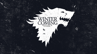 Winter is Coming; Game of Thrones
