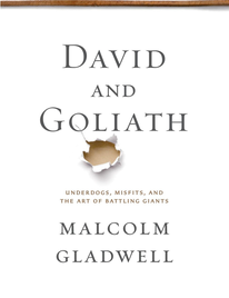 David and Goliath Underdogs, Misfits, and the Art of Battling Giants