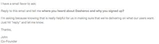 An email from the founder of Dasheroo - email marketing example