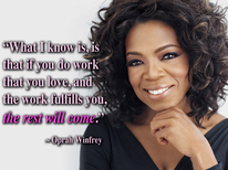 Oprah Winfrey and a Quote on Work fulfillment