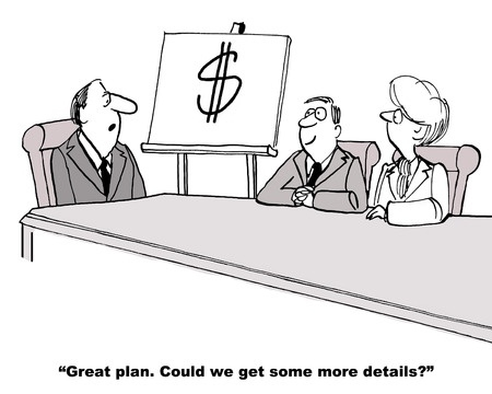 Cartoon mocking sales plan with dollar sign as only pitch.