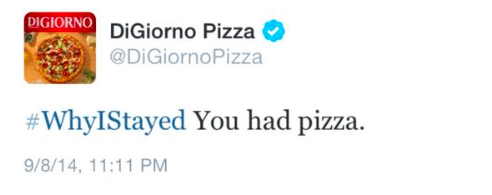 DiGiorno Pizza tweet with #WhyIStayed comment.