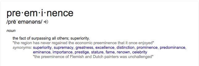 "Definition of ""Preeminence"""