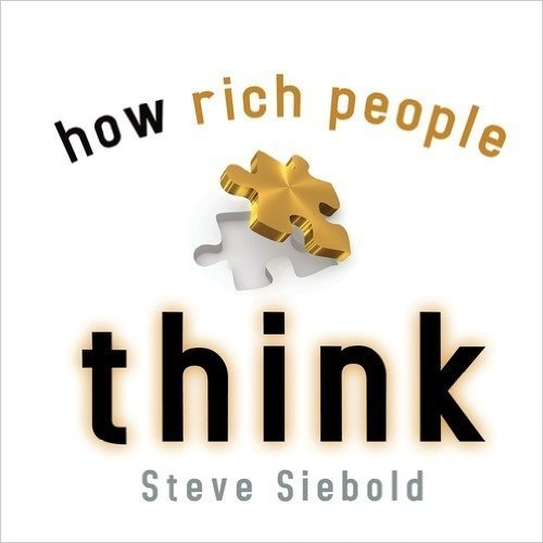Book cover: How Rich People Think.