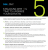 5 Reasons Why It's Time to Upgrade Your <em>Servers</em>